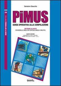 PiMUS. Guida operativa alla compilazione. Con Contenuto digitale per download e accesso on line