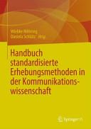 Handbuch Standardisierte Erhebungsmethoden in Der Kommunikationswissenschaft