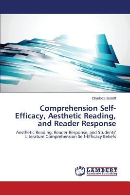 Comprehension Self-Efficacy, Aesthetic Reading, and Reader Response
