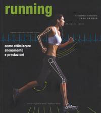 Running. Come ottimi...