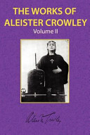The Works of Aleister Crowley Vol. 2