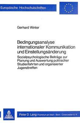 Bedingungsanalyse internationaler Kommunikation und Einstellungsänderung