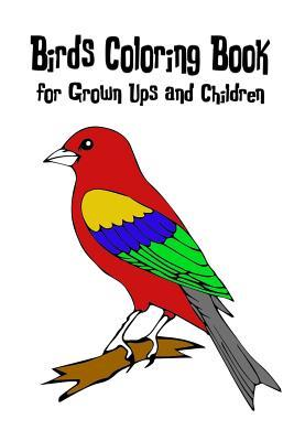 Birds Coloring Book for Grown-Ups and Children