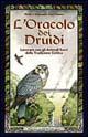 L' oracolo dei druid...