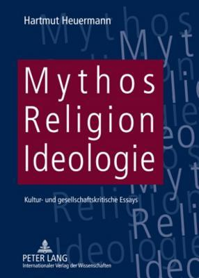 Mythos, Religion, Id...