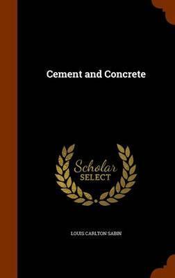 Cement and Concrete