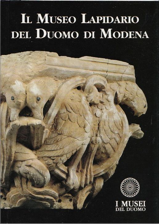 Guida al Museo lapidario del Duomo di Modena