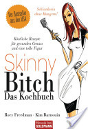 Skinny Bitch - Das K...
