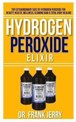 Hydrogen Peroxide Elixir