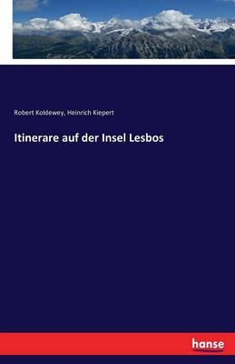 Itinerare Auf Der Insel Lesbos