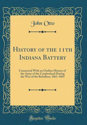 History of the 11th Indiana Battery