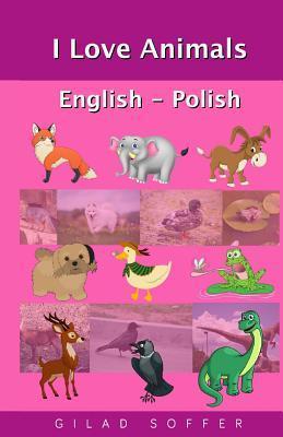 I Love Animals English - Polish