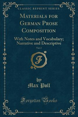 Materials for German Prose Composition, Vol. 2