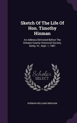 Sketch of the Life of Hon. Timothy Hinman
