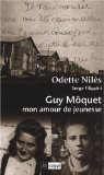 Guy Môquet, mon amour de jeunesse