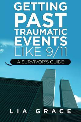 Getting Past Traumatic Events, Like 9/11