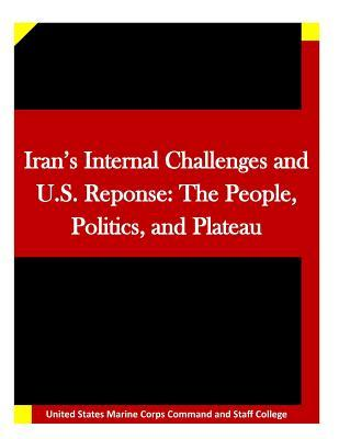 Iran's Internal Challenges and U.s. Reponse