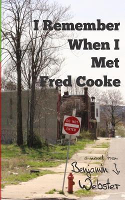I Remember When I Met Fred Cooke