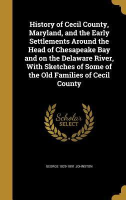 HIST OF CECIL COUNTY MARYLAND