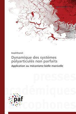 Dynamique des Systemes Polyarticules Non Parfaits
