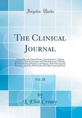 The Clinical Journal, Vol. 28 of 2