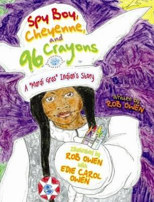 Spy Boy, Cheyenne, and 96 Crayons