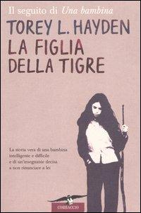 La figlia della tigr...