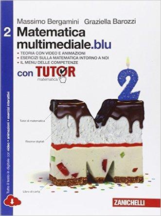 Matematica multimediale.blu. Con fascicolo costruire competenze di matematica. Con Tutor. Per le Scuole superiori. Con espansione online
