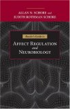Reader's Guide to Affect Regulation and Neurobiology