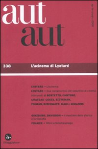 Aut aut. Vol. 338: L'acinema di Lyotard.
