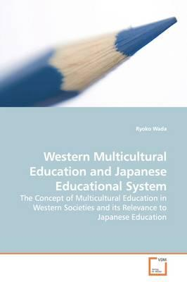 Western Multicultural Education and Japanese Educational System