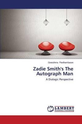 Zadie Smith's The Autograph Man