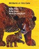 Baby Bear, Baby Bear...