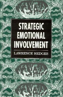 Strategic Emotional Involvement