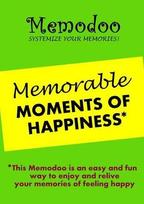 Memodoo Memorable Moments of Happiness