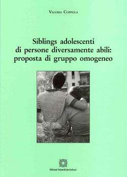 Siblings adolescenti di persone diversamente abili: proposta di gruppo omogeneo