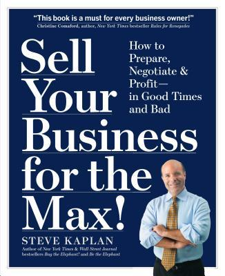 Sell Your Business for the Max!