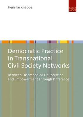 Democratic Practice in Transnational Civil Society Networks