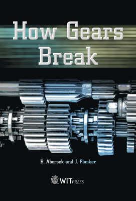 How Gears Break