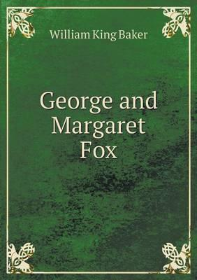 George and Margaret Fox