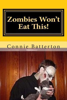 Zombies Won't Eat This!