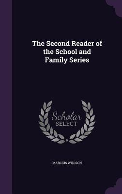 The Second Reader of the School and Family Series