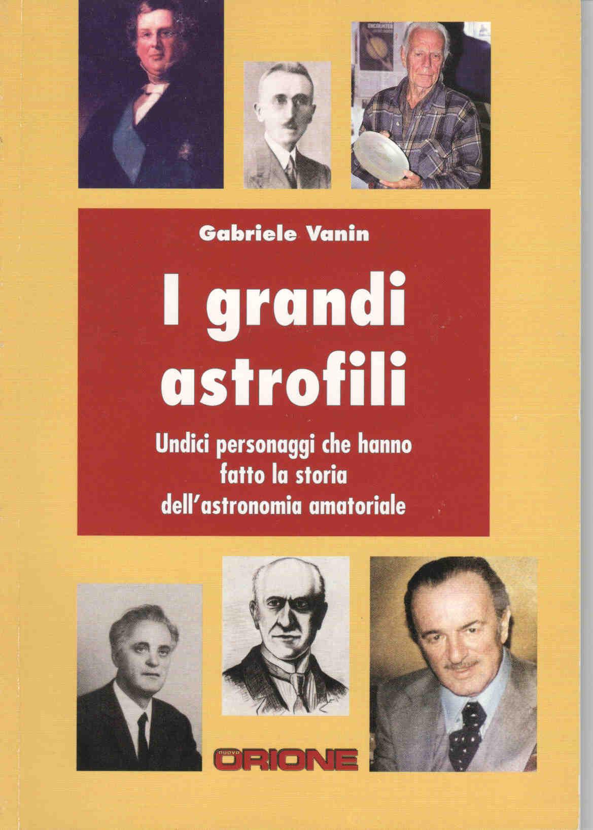 I grandi astrofili