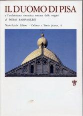 Il duomo di Pisa e l'architettura romanica  toscana delle origini