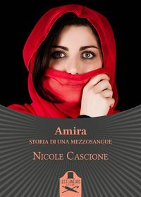 Amira. Storia di una mezzosangue