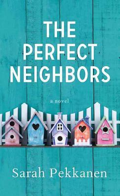 The Perfect Neighbor...