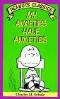 My Anxieties Have Anxieties