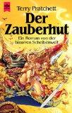 Der Zauberhut. Ein Roman von der bizarren Scheibenwelt.