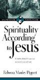 Spirituality According to Jesus