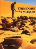 Le Siècle de Théodore Monod